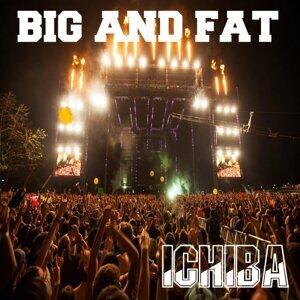 Big And Fat 歌手頭像