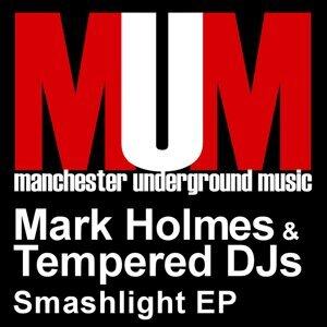 Mark Holmes & Tempered DJs 歌手頭像