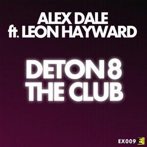 Alex Dale feat. Leon Hayward 歌手頭像