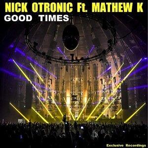 Nick Otronic feat. MathewK 歌手頭像