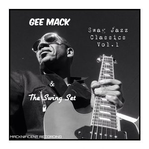 Gee Mack & the Swingset 歌手頭像