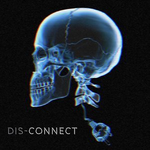 Dis-Connect