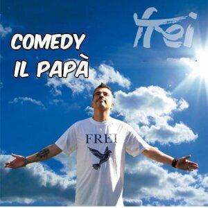 Comedy il Papa 歌手頭像
