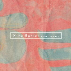 Nine Horses 歌手頭像