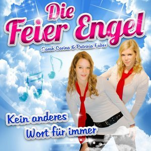 Die Feier Engel 歌手頭像