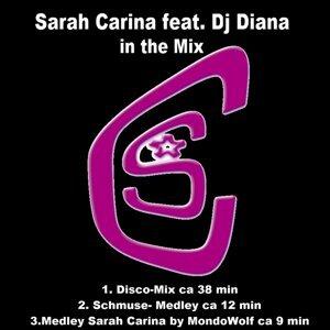 Sarah Carina feat. DJ Diana 歌手頭像