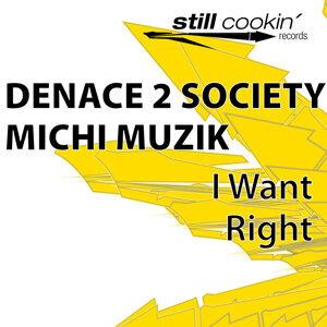 Denace 2 Society & Michi Muzik 歌手頭像