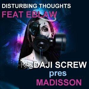 Daji Screw & Madisson feat. Eblaw 歌手頭像
