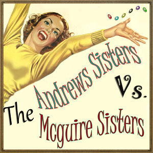 The Andrews Sisters, The McGuire Sisters 歌手頭像