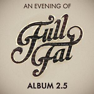 Full Fat 歌手頭像