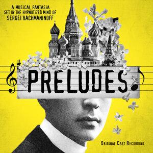 Preludes Original Cast 歌手頭像