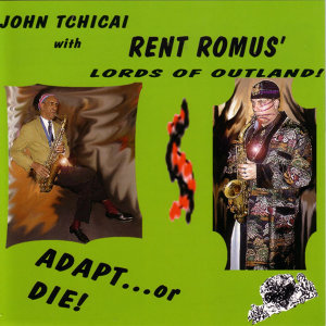 John Tchicai, Rent Romus, The Lords of Outland 歌手頭像