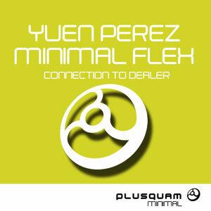 Yuen Perez, Minimal Flex, Yuen Perez, Minimal Flex 歌手頭像