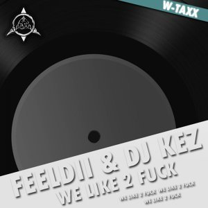 Feeldii & Dj Kez 歌手頭像