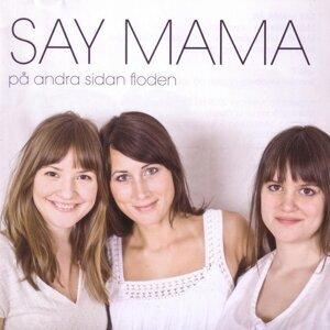 Say Mama 歌手頭像