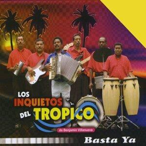 Los Inquietos Del Tropico de Benjamin Villanueva 歌手頭像