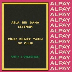 Alpay,  Antik 4 Orkestrası 歌手頭像