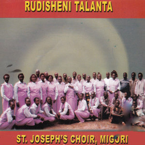 St.Joseph's Choir Migori 歌手頭像