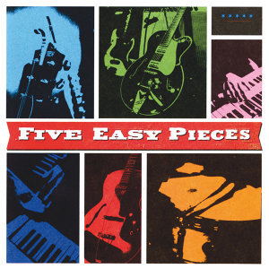 Five Easy Pieces 歌手頭像