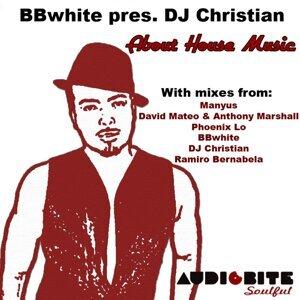 BBwhite Presents DJ Christian 歌手頭像