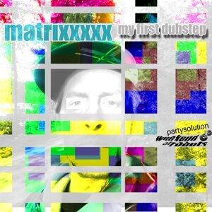 Matrixxxxx 歌手頭像