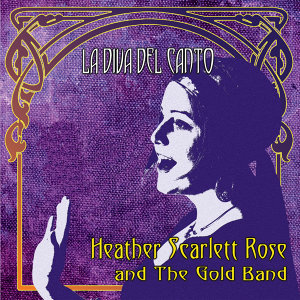 Heather Scarlett Rose and the Gold Band 歌手頭像