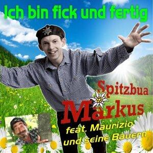 Spitzbua Markus feat. Maurizio und seine Bauern 歌手頭像