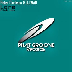 Peter Clarkson & DJ WAD 歌手頭像
