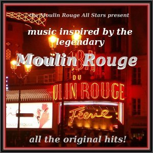 The Moulin Rouge All Stars 歌手頭像