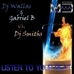 DJ Wallas & Gabriel B vs. DJ Smiths 歌手頭像