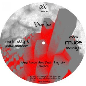 Mark Netty & Pablo Discobar feat. Jimy Jinx 歌手頭像
