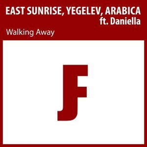 East Sunrise, Yegelev, Arabica & East Sunrise & Yegelev & Arabica feat. Daniella 歌手頭像