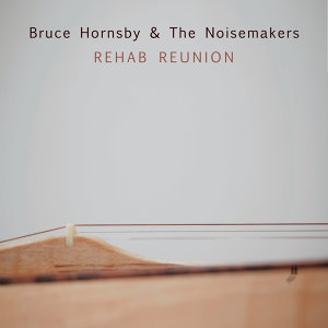 Bruce Hornsby & The Noisemakers 歌手頭像