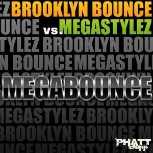 Brooklyn Bounce & Megastylez 歌手頭像