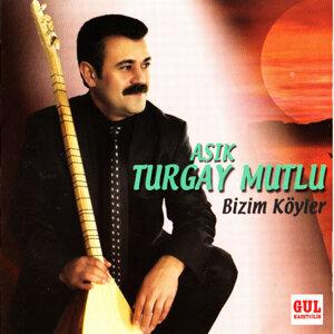 Aşık Turgay Mutlu 歌手頭像