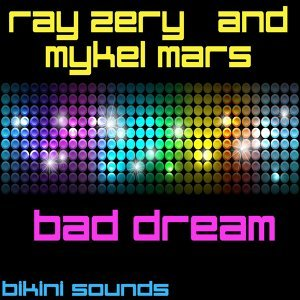 Mykel Mars & Ray Zery 歌手頭像