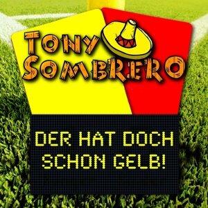 Tony Sombrero 歌手頭像