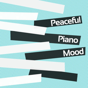 Peaceful Piano Moods 歌手頭像