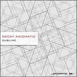 Decay Axiomatic 歌手頭像