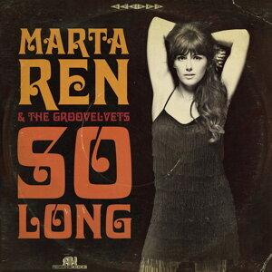 Marta Ren, The Groovelvets