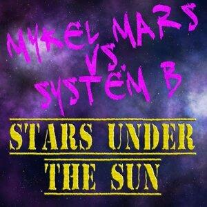 Mykel Mars & System B 歌手頭像