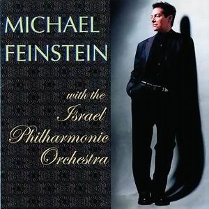 Michael Feinstein & Israel Philharmonic Orchestra 歌手頭像