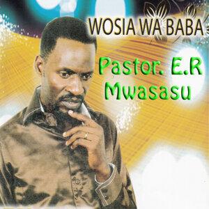 Pastor. E.R Mwasasu 歌手頭像