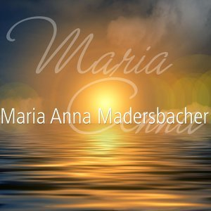 Maria Anna Madersbacher 歌手頭像