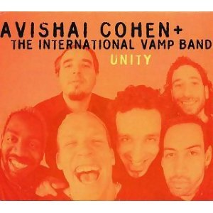 Avishai Cohen & The International Vamp Band