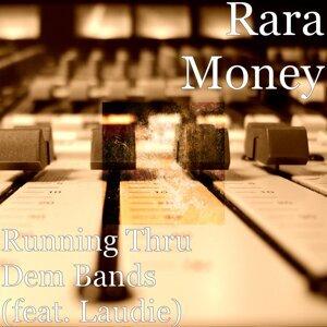 Rara Money 歌手頭像