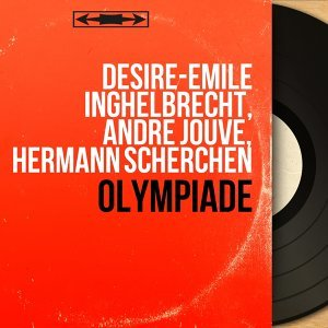 Désiré-Émile Inghelbrecht, André Jouve, Hermann Scherchen 歌手頭像