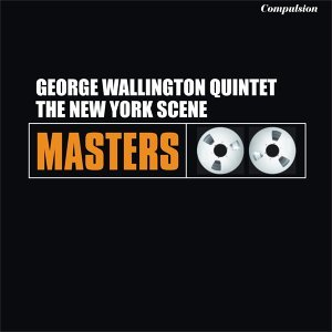 George Wallington Quintet