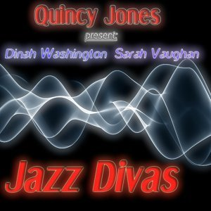 Sarah Vaughan, Dinah Washington & Quincy Jones with his Orchestra 歌手頭像