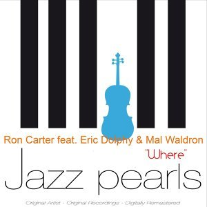 Ron Carter feat. Mal Waldron & Eric Dolphy 歌手頭像